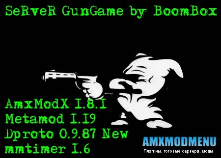SeRveR [GunGame] by BoomBox